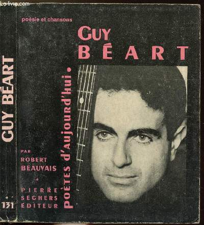 GUY BEART - COLLECTION POETES D'AUJOURD'HUI N°131