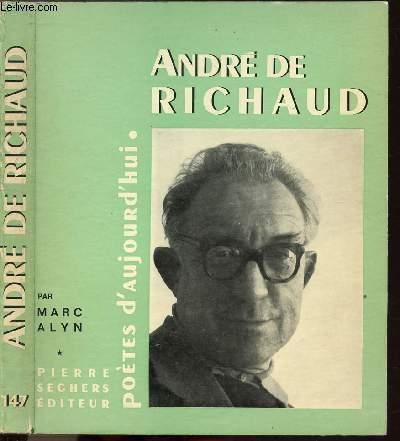 ANDRE DE RICHAUD - COLLECTION POETES D'AUJOURD'HUI N°147