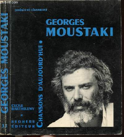 GEORGES MOUSTAKI - COLLECTION CHANSONS D'AUJOURD'HUI N°13