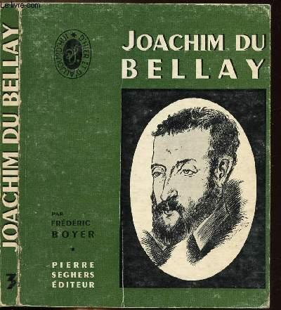 JOACHIM DU BELLAY - COLLECTION D'HIER ET D'AUJOURD'HUI N°3