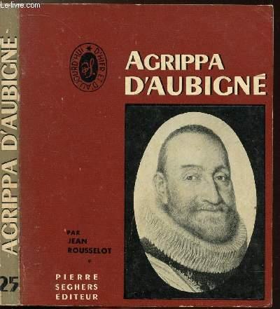AGRIPPA D'AUBIGNE - COLLECTION D'HIER ET D'AUJOURD'HUI N°25
