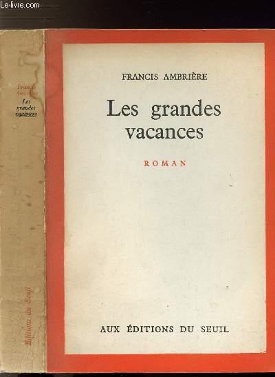 LES GRANDES VACANCES / 1939-1945