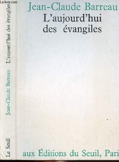 L'AUJOURD'HUI DES EVANGILES