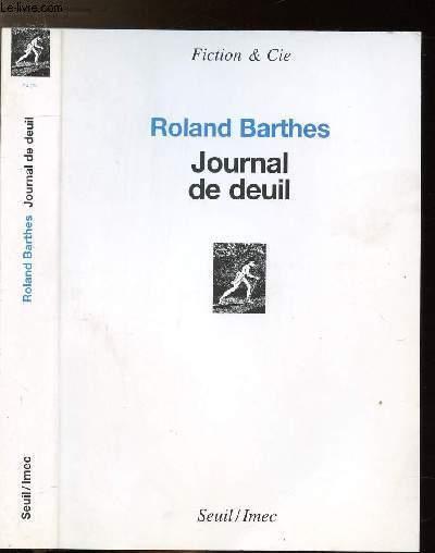 JOURNAL DE DEUIL / 26 OCTOBRE 1977 - 15 SEPTEMBRE 1979