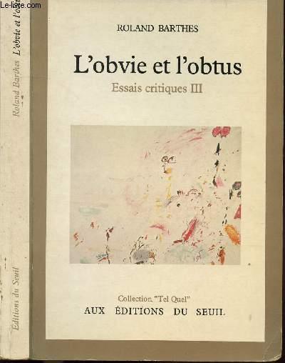 L'OBVIE ET L'OBTUS - ESSAIS CRITIQUES III