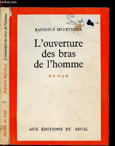 L'OUVERTURE DES BRAS DE L'HOMME