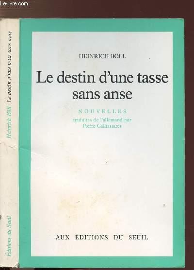 LE DESTIN D'UNE TASSE SANS ANSE