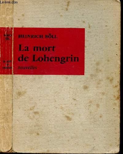 LA MORT DE LOHENGRIN