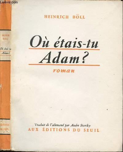 OPU ETAIS-TU, ADAM ?
