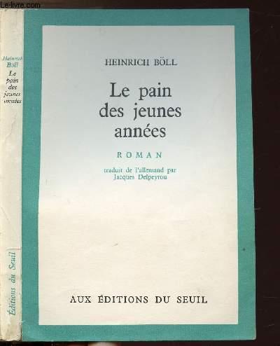 LE PAIN DES JEUNES ANNEES