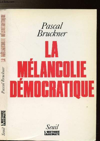 LA MELANCOLIE DEMOCRATIQUE