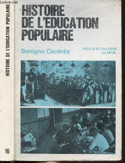 HISTOIRE DE L'EDUCATION POPULAIRE