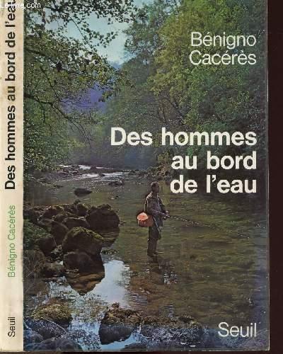 DES HOMMES AU BORD DE L'EAU