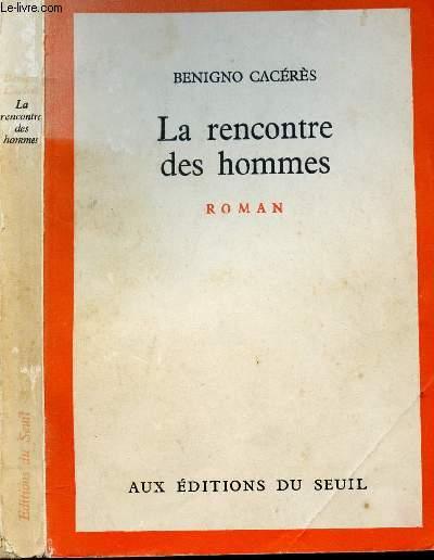 LA RENCONTRE DES HOMMES