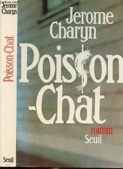 POISSON CHAT - UNE VIE ROMANCEE