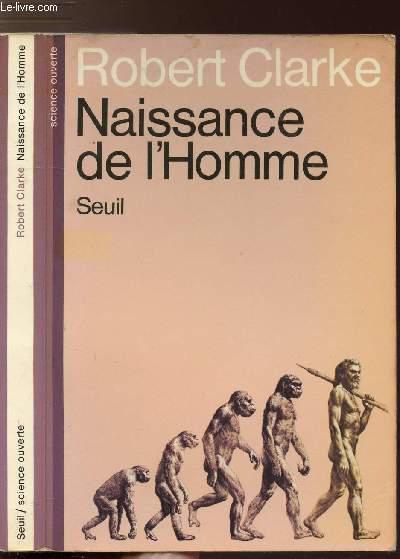 NAISSANCE DE L'HOMME