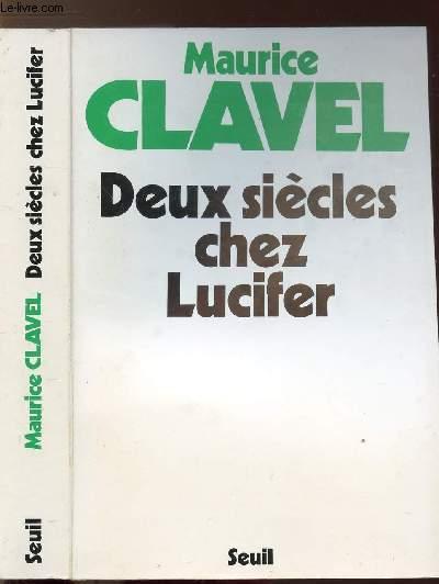 DEUX SIECLE CHEZ LUCIFER
