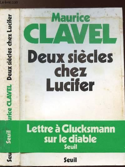 DEUX SIECLES CHEZ LUCIFER