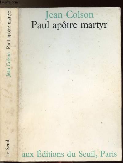 PAUL APOTRE MARTYR