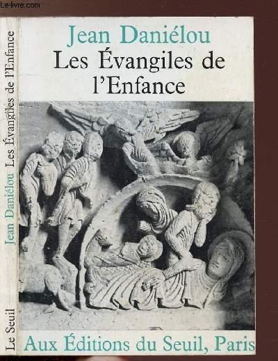 LES EVANGILES DE L'ENFANCE
