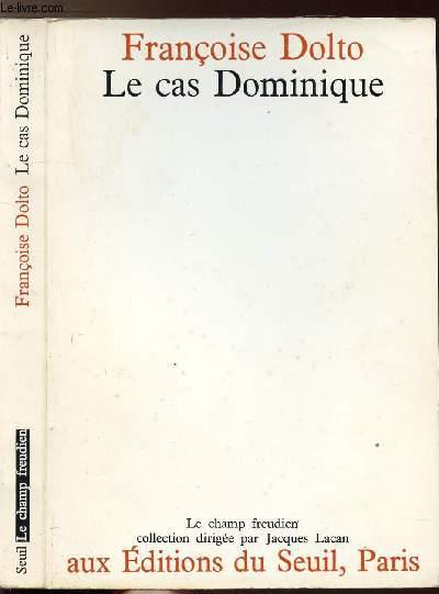 LE CAS DOMINIQUE