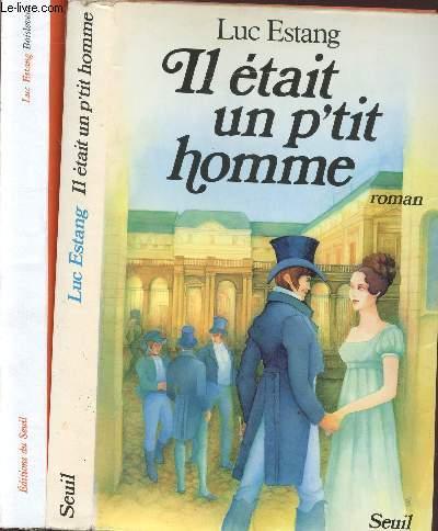 IL ETAIT UN P'TIT HOMME - 2 VOLUMES - TOMES I+II - A LA CHASSE AUX PERDRIX - BOISELEVENT