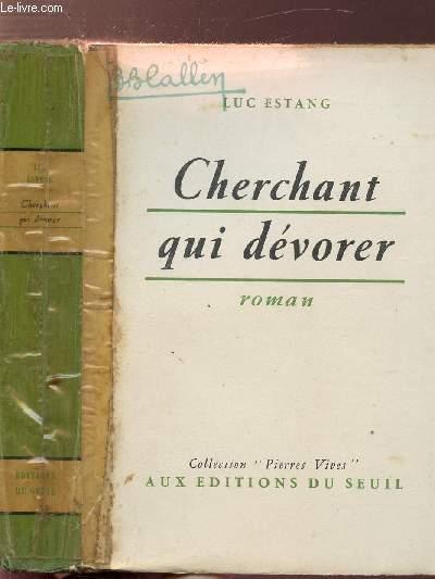 CHARGES D'AMES - TOME II - CHERCHANT QUI DEVORER
