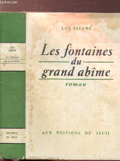 CHARGES D'AMES - TOME III - LES FONTAINES DU GRAND ABIME