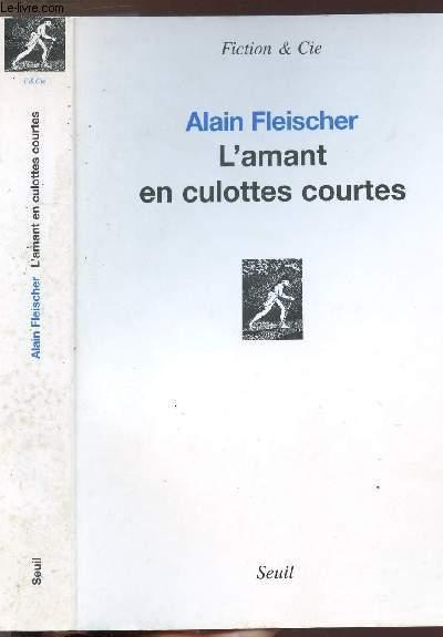 L'AMANT EN CULOTTES COURTES