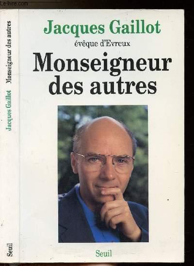 MONSEIGNEUR DES AUTRES