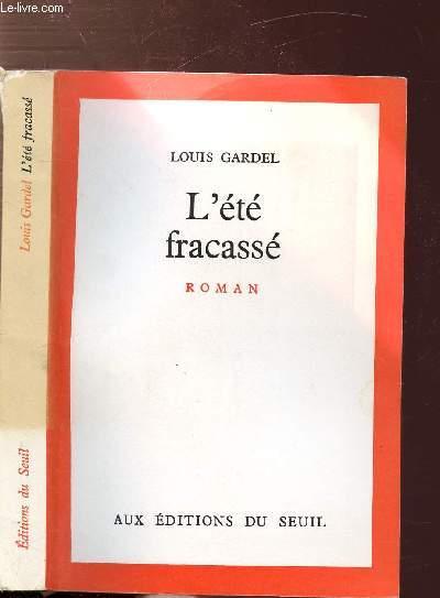 L'ETE FRACASSE