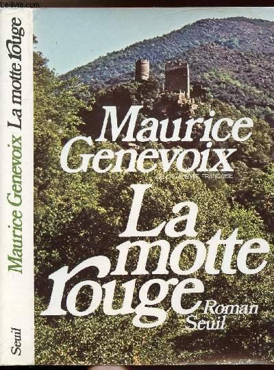 LA MOTTE ROUGE (SANGLAR)