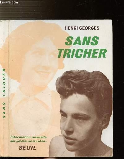 SANS TRICHER