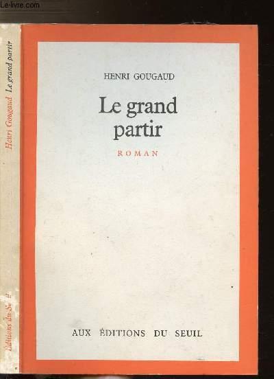 LE GRAND PARTIR