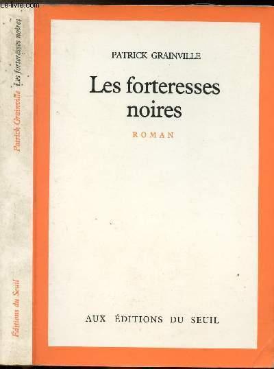 LES FORTERESSES NOIRES