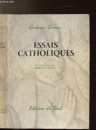 ESSAIS CATHOLIQUES