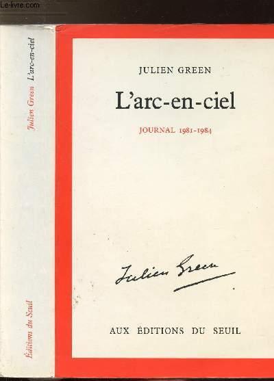 L'ARC-EN-CIEL - JOURNAL 1981-1984