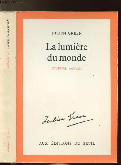 LA LUMIERE DU MONDE - JOURNAL 1978-1981