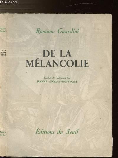DE LA MELANCOLIE