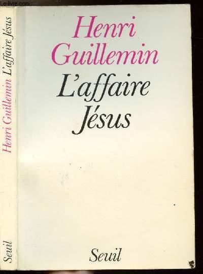 L'AFFAIRE JESUS