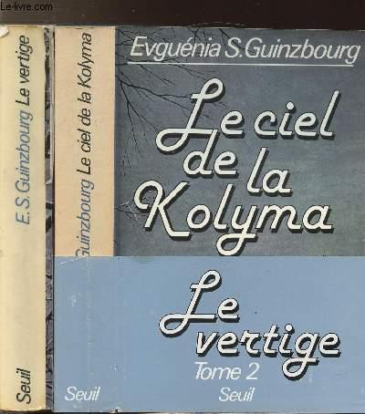2 VOLUMES - TOMES I+II - LE CIEL DE LA KOLYMA - LE VERTIGE