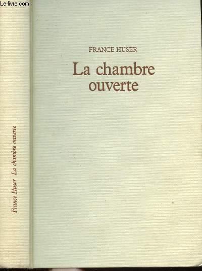 LA CHAMBRE OUVERTE