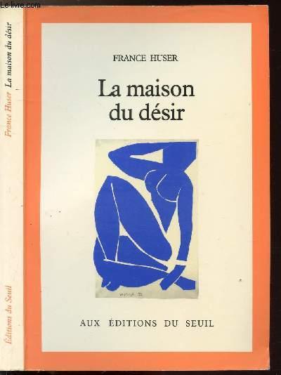 LA MAISON DU DESIR