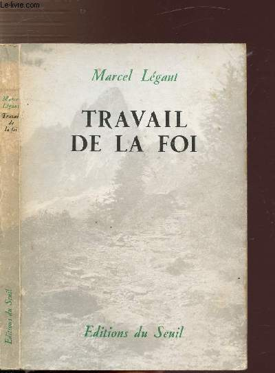 TRAVAIL DE LA FOI