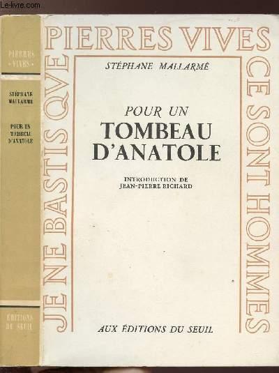 POUR UN TOMBEAU D'ANATOLE