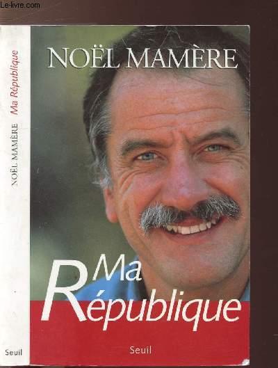 MA REPUBLIQUE