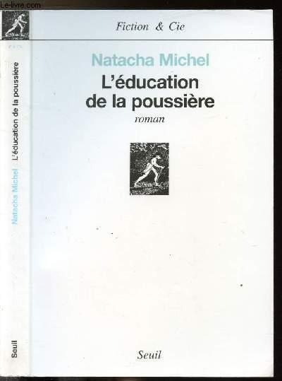 L'EDUCATION DE LA POUSSIERE