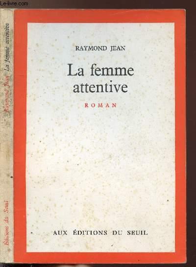 LA FEMME ATTENTIVE
