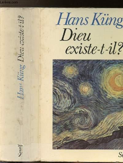 DIEU EXISTE-T-IL ? - REPONSE A LA QUESTION DE DIEU DASN LES TEMPS MODERNES