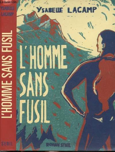 L'HOMME SANS FUSIL